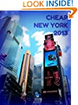 Cheap New York 2013 (New York Guides)