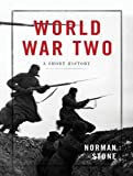 img - for World War Two: A Short History book / textbook / text book