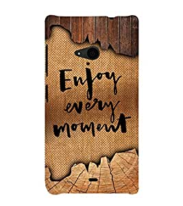 Enjoy Every Moment 3D Hard Polycarbonate Designer Back Case Cover for Nokia Lumia 535 :: Microsoft Lumia 535