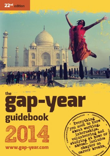 the-gap-year-guidebook-2014-everything-you-need-to-know-about-taking-a-gap-year-or-year-out