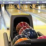 Bowling Calendar 2017: 16 Month Calendar