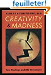 Creativity and Madness: New Findings...