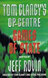 Tom Clancy's Op-Centre Games of State (000782307X) by Jeff Brown