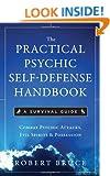 Practical Psychic Self-Defense Handbook : A Survival Guide