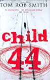 Child 44 Tom Rob Smith