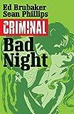 Criminal Volume 4: Bad Night (Criminal Tp (Image))