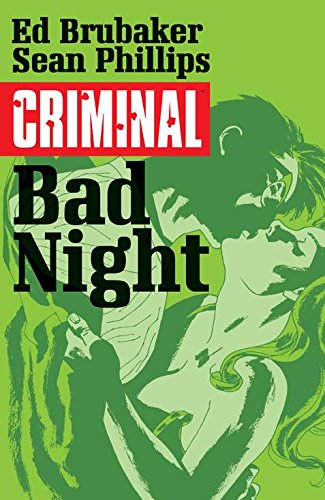 Criminal Volume 4: Bad Night