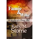 Fannie & Wilke: For the Love of a Country Girl
