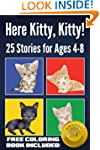 Here Kitty, Kitty! 25 Cute Stories ab...