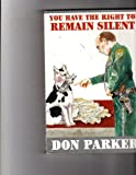 img - for You have the right to remain silent book / textbook / text book