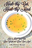 img - for Healthy Gut, Healthy Mind: How to Heal Your Gut, Lose Weight and Clear Your Mind book / textbook / text book