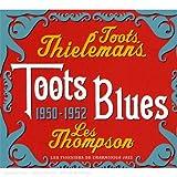 echange, troc Toots Thielemans & Les Thompson - Toots Blues