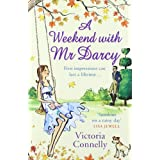 A Weekend With Mr Darcy (Austen Addicts)by Victoria Connelly
