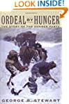 Ordeal by Hunger: The Story of the Do...