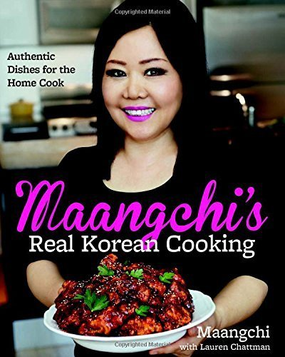 Maangchi's Real Korean Cooking: Authentic Dishes for the Home Cook by Maangchi (19 May, 2015) [Hardcover] (Maangchi Korean Cooking compare prices)
