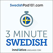 3-Minute Swedish - 25 Lesson Series Audiobook Audiobook by  Innovative Language Learning LLC Narrated by  Innovative Language Learning LLC