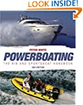 Powerboating: The RIB and Sportsboat...