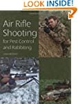 Air Rifle Shooting for Pest Control a...