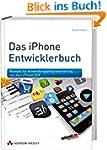 Das iPhone-Entwicklerbuch - Rezepte f...