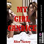 My Girl Candice: A First Lesbian Sex Erotica Story | Alice Farney