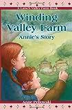 Winding Valley Farm: Annie's Story (A Latsch Valley Farm Book)