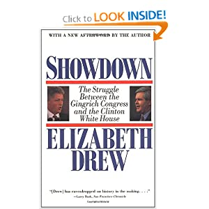 Showdown: The Struggle Between the Gingrich Congress and the Clinton White House Elizabeth Drew