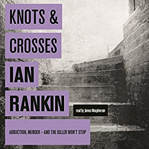 Knots and Crosses | [Ian Rankin]