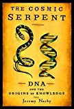 img - for The Cosmic Serpent 1st edition by Narby, Jeremy (1998) Hardcover book / textbook / text book