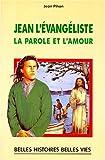 echange, troc Jean Pihan - Jean l'Évangéliste, la parole et l'amour