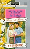 Quick Find A Ring: (Three Weddings & A Hurricane) (Harlequin American Romance) (0373166958) by Leigh