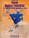 """Afficher """"Soeur Marie-Thérèse - T4 Sur la Terre comme au Ciel"""""""