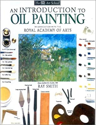 Introduction to Oil Painting (DK Art School)