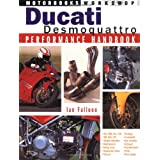 Ducati Desmoquattro Performance Handbook (Motorbooks Workshop)by Ian Falloon