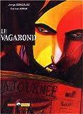 echange, troc Jorge Gonzàlez, Carlos Jorge - Le vagabond