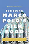 Following Marco Polo&#39;s Silk Road