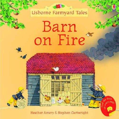Barn on Fire (Mini Farmyard Tales)