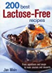 200 Best Lactose-Free Recipes: From A...