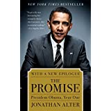 The Promise: President Obama, Year One ~ Jonathan Alter