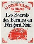 Les secrets des fermes en P�rigord no...