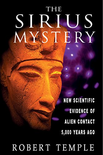 the-sirius-mystery-new-scientific-evidence-of-alien-contact-5000-years-ago