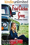 Fried Chicken and Gravy - Christian Romance