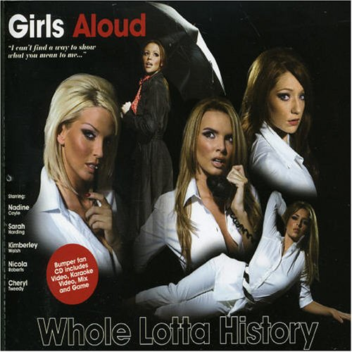Girls Aloud - Whole Lotta History/Crazy Fool - Zortam Music