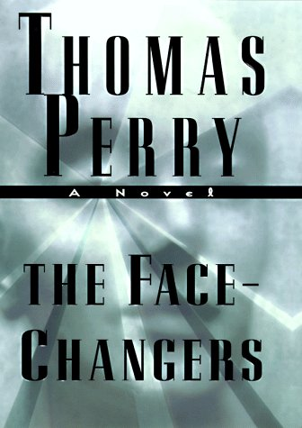 The Face-Changers: A Novel of Suspense (A Jane Whitefield novel)