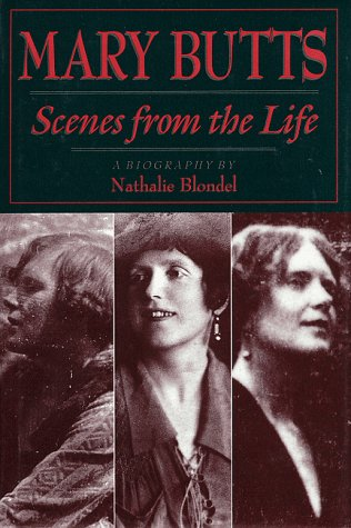 Mary Butts: Scenes from the Life: A Biography