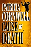 Cause of Death (Thorndike Press Large Print Paperback Series) (0783817932) by Cornwell, Patricia Daniels