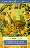 Selected Fables (World's Classics) (0192824406) by La Fontaine, Jean de