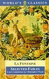 Selected Fables (World's Classics) (0192824406) by La Fontaine, Jean de