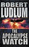 Robert Ludlum The Apocalypse Watch