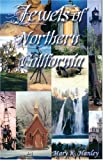 img - for Jewels of Northern California book / textbook / text book
