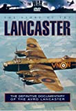The War File: The Story Of The Lancaster [DVD]
